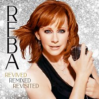 Reba McEntire – Revived Remixed Revisited