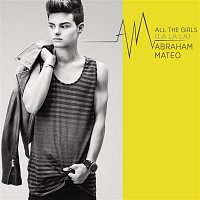 Abraham Mateo – All the Girls (La La La)