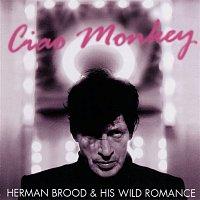 Herman Brood – Ciao Monkey