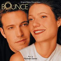 Mychael Danna – Bounce [Music From The Miramax Motion Picture]