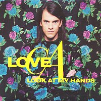 Love C.A. – Look At My Hands