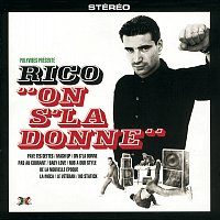 Rico And Co – On S'la Donne