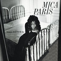 Mica Paris – I Wanna Hold On To You