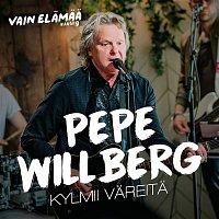 Pepe Willberg – Kylmii vareita (Vain elamaa kausi 9)