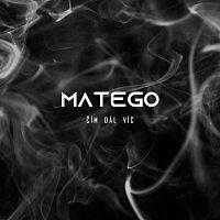 Matego – Čím dál víc