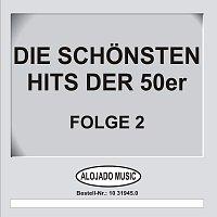 Různí interpreti – Die schonsten Hits der 50er Folge 2
