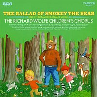 The Richard Wolfe Children's Chorus – The Ballad of Smokey the Bear and Other Favorite Animal Songs