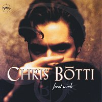 Chris Botti – First Wish