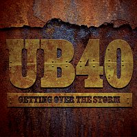 UB40 – Getting Over The Storm