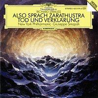 New York Philharmonic Orchestra, Giuseppe Sinopoli – Strauss, R.: Also sprach Zarathustra, Op. 30; Tod und Verklarung, Op.24