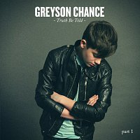 Greyson Chance – Truth Be Told part 1