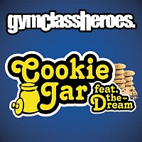 Gym Class Heroes – Cookie Jar [Feat. The-Dream]