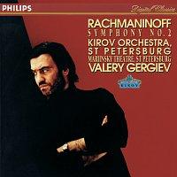 Orchestra of the Kirov Opera, St. Petersburg, Valery Gergiev – Rachmaninov: Symphony No.2
