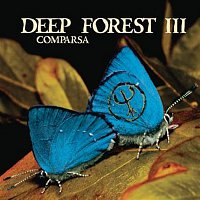 Deep Forest – Comparsa