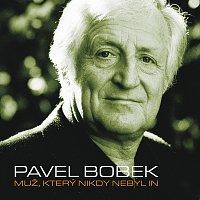 Pavel Bobek – Muz, ktery nikdy nebyl in