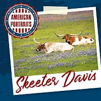 Skeeter Davis – American Portraits: Skeeter Davis