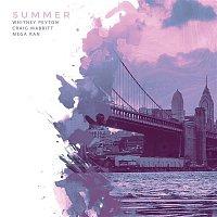 Whitney Peyton, Craig Mabbitt, Mega Ran – Summer (feat. Craig Mabbitt & Mega Ran)