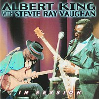 Albert King, Stevie Ray Vaughan – In Session