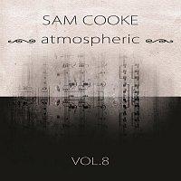 Sam Cooke – atmospheric Vol. 8