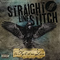 Straight Line Stitch – The Fight Of Our Lives