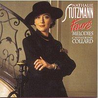 Nathalie Stutzmann – Fauré: Mélodies