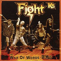 Fight, Rob Halford – K5 - The War Of Words Demos