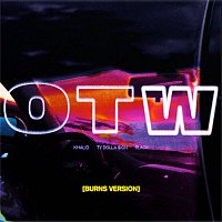 Khalid, 6LACK, Ty Dolla $ign – OTW (BURNS Version)