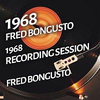 Fred Bongusto – Fred Bongusto - 1968 Recording Session