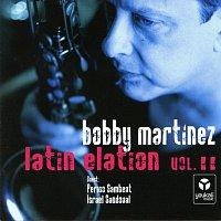 Bobby Martinez – Latin Elation Vol. 2