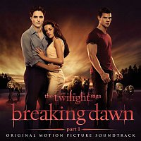 Various Artists.. – The Twilight Saga: Breaking Dawn - Part 1 (Original Motion Picture Soundtrack) [Deluxe]