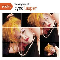 Cyndi Lauper – Playlist: The Very Best Of Cyndi Lauper