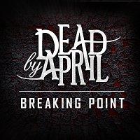 Dead by April – Breaking Point