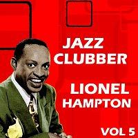 Lionel Hampton – Jazz Clubber Vol  5