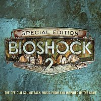 Various  Artists – Bioshock 2: The Official Soundtrack - Music From And Inspired By The Game (Special Edition)