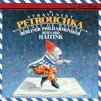 Bernard Haitink, Berliner Philharmoniker – Stravinsky: Petrouchka; Scenes de ballet