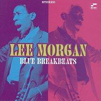 Lee Morgan – Blue Break Beats