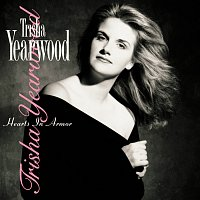 Trisha Yearwood – Hearts In Armor