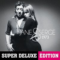 Jane Birkin, Serge Gainsbourg – Jane & Serge 1973 [Super Deluxe Edition]