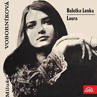 Miluše Voborníková – Baletka Lenka / Laura