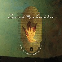 Sarah McLachlan – Rarities, B-Sides and Other Stuff, Volume 2