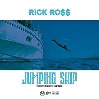 Rick Ross – Jumping Ship