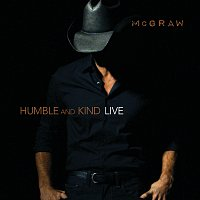 Tim McGraw – Humble And Kind [Live]