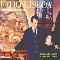 """Lucília Do Carmo, Carlos Do Carmo – Fado Lisboa - An Evening At The """"Faia"""""""