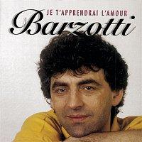 Claude Barzotti – Je t'apprendrai l'amour