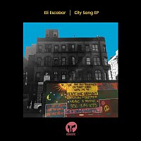 Eli Escobar – City Song EP