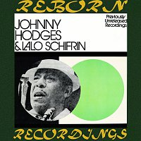 Johnny Hodges, Lalo Schifrin – Johnny And Lalo, Previously Unreleased Recordings (HD Remastered)