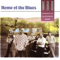 The Nashville Bluegrass Band – Home Of The Blues