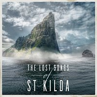 Trevor Morrison, Scottish Festival Orchestra, James MacMillan – The Lost Songs Of St Kilda