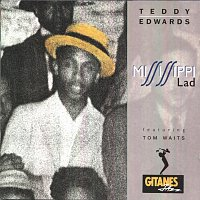 Teddy Edwards – Mississippi Lad