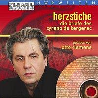 Otto Clemens – Herzstiche - Die Briefe des Cyrano de Bergerac